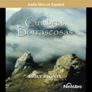 Cumbres Borrascosas (Wuthering Heights) (Dramatized) MP3 Audiobook