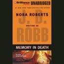 Memory in Death: In Death, Book 22 (Unabridged) MP3 Audiobook