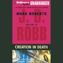 Creation in Death: In Death, Book 25 (Unabridged) MP3 Audiobook