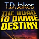 The Road to Divine Destiny MP3 Audiobook