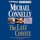 The Last Coyote: Harry Bosch Series, Book 4 (Unabridged) MP3 Audiobook