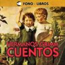 Cuentos De Los Hermanos Grimm [Tales from the Brothers Grimm] MP3 Audiobook