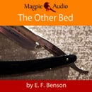 The Other Bed: An E.F. Benson Ghost Story (Unabridged) MP3 Audiobook