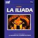 La Iliada [The Iliad] [Abridged Fiction] MP3 Audiobook