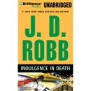 Indulgence in Death: In Death, Book 31 (Unabridged) MP3 Audiobook