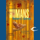 Download Humans: The Neanderthal Parallax, Book 2 (Unabridged) MP3