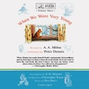 When We Were Very Young: A.A. Milne's Pooh Classics, Volume 3 (Unabridged) MP3 Audiobook