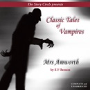 Mrs. Amworth: Classic Tales of Vampires (Unabridged) MP3 Audiobook
