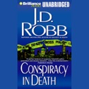 Conspiracy in Death: In Death, Book 8 (Unabridged) MP3 Audiobook