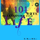 101 Ways to Transform Your Life (Unabridged) MP3 Audiobook
