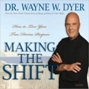 Making the Shift: How to Live Your True Divine Purpose MP3 Audiobook