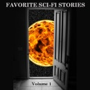 Favorite Science Fiction Stories, Volume 1 (Unabridged) mp3 book download