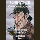 One Voice Chronological: The Consummate Holmes Canon, Collection 2 (Unabridged) MP3 Audiobook