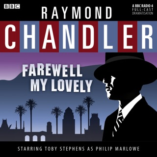 Raymond Chandler: Farewell My Lovely (Dramatised) E-Book Download