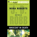 Innocent in Death: In Death, Book 24 (Unabridged) MP3 Audiobook