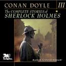 The Complete Stories of Sherlock Holmes, Volume 3 (Unabridged) MP3 Audiobook