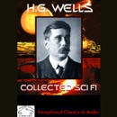 H.G. Wells Collected Science Fiction: The Time Machine & Stories of the Unusual (Unabridged) MP3 Audiobook