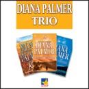 Diana Palmer Trio MP3 Audiobook