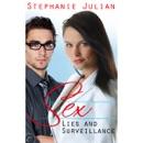 Sex, Lies and Surveillance (Unabridged) MP3 Audiobook