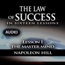 The Law of Success, Lesson I: The Master Mind (Unabridged) mp3 descargar
