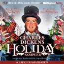 A Charles Dickens Holiday Sampler: A Radio Dramatization MP3 Audiobook