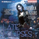 Late Eclipses: An October Daye Novel (Unabridged) MP3 Audiobook