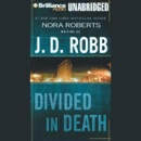 Divided in Death: In Death, Book 18 (Unabridged) MP3 Audiobook