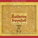 Katherine Swynford (Unabridged) MP3 Audiobook