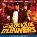 The Blockade Runners (Dramatized) MP3 Audiobook