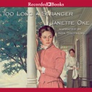 Too Long a Stranger: Women of the West, Book 9 (Unabridged) MP3 Audiobook