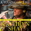 Chasing the Fire: Hidden Cove Series, Volume 6 (Unabridged) MP3 Audiobook