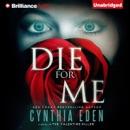 Die for Me: A Novel of the Valentine Killer (Unabridged) MP3 Audiobook