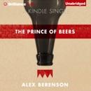 The Prince of Beers (Unabridged) MP3 Audiobook