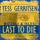 Last to Die: A Rizzoli & Isles Novel (Abridged) MP3 Audiobook