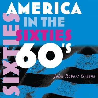 America in the Sixties: America in the Twentieth Century (Unabridged) E-Book Download