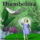 Thumbelina (Unabridged) MP3 Audiobook