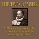 The Two Damsels (Unabridged) mp3 descargar