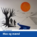 Mus og Mænd [Of Mice and Men] (Unabridged) MP3 Audiobook