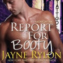 Report For Booty: A Midnight Ink Story (Unabridged) MP3 Audiobook