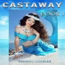Agartha's Castaway: Castaway - Book 1 (Unabridged) MP3 Audiobook