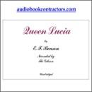 Queen Lucia (Unabridged) MP3 Audiobook