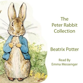 The Peter Rabbit Collection (Unabridged) MP3 Download