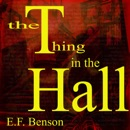 The Thing in the Hall (Unabridged) MP3 Audiobook