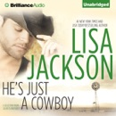 He's Just a Cowboy: A Selection from Secrets and Lies (Unabridged) MP3 Audiobook