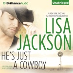 He's Just a Cowboy: A Selection from Secrets and Lies (Unabridged)