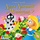 Alice's Adventures in Wonderland: A Classic for Kids and Young Listeners (Excellent for Bedtime) (Unabridged) MP3 Audiobook