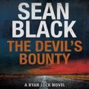 The Devil's Bounty: A Ryan Lock Novel, Book 4 (Unabridged) MP3 Audiobook