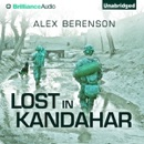 Lost in Kandahar (Unabridged) MP3 Audiobook