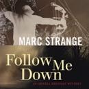 Follow Me Down (Unabridged) MP3 Audiobook