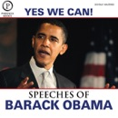 Yes We Can: The Speeches of Barack Obama: Expanded Edition MP3 Audiobook